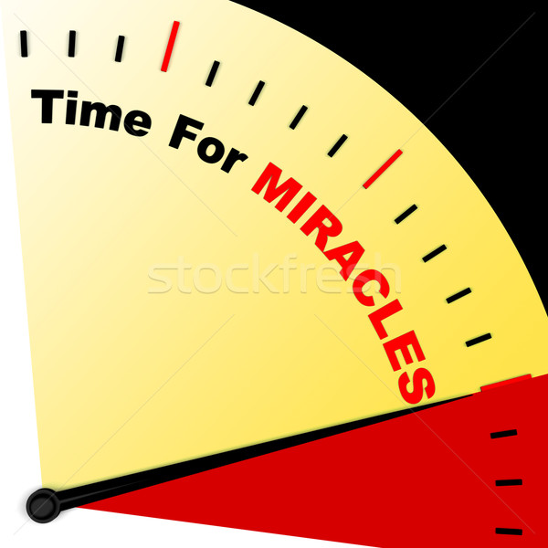 Time For Miracles Message Meaning Faith In God Stock photo © stuartmiles