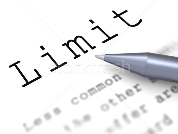 Limit Word Shows Boundary Maximum And Restrictions Stock photo © stuartmiles