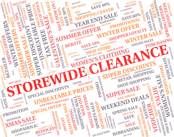Storewide Clearance Indicates The Lot And Bargain Stock photo © stuartmiles