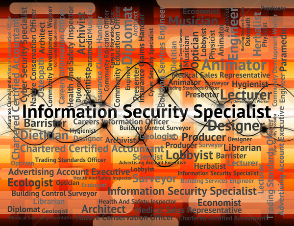 Information Security Specialist Indicates Skilled Person And Occ Stock photo © stuartmiles