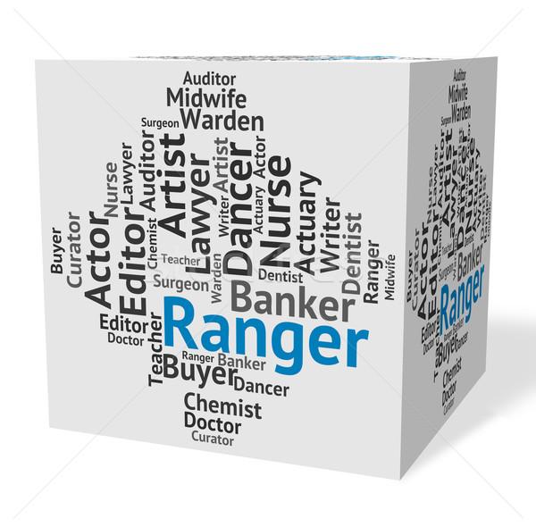 Ranger Job Represents Text Rover And Trooper Stock photo © stuartmiles