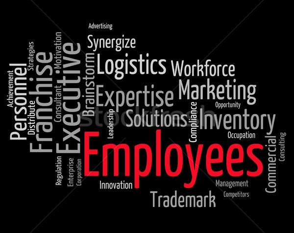 Alkalmazottak szó tag személyzet foglalkoztatott jelentés Stock fotó © stuartmiles