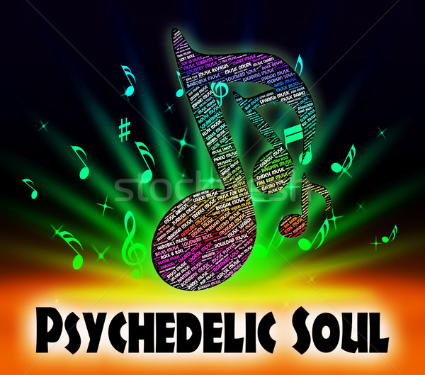 Psychedelic Soul Means Rhythm And Blues And Atlantic Stock photo © stuartmiles