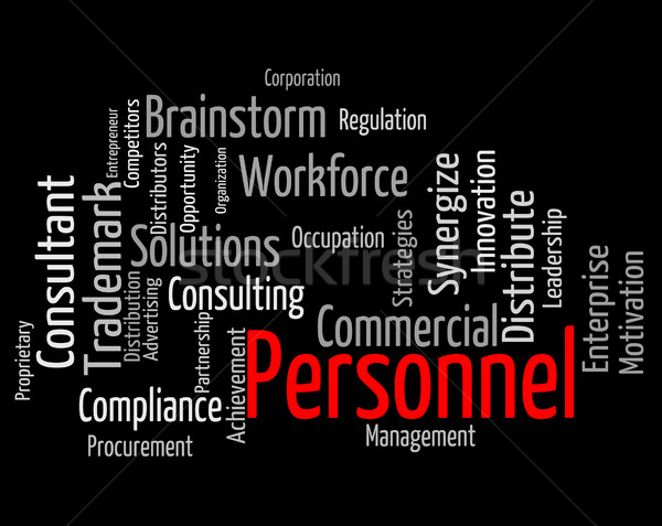 Personnel Word Indicates Human Resources And Employees Stock photo © stuartmiles
