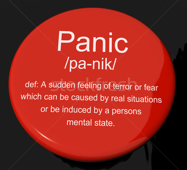 Panic Definition Button Showing Trauma Stress And Hysteria Stock photo © stuartmiles