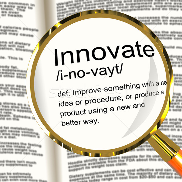 Innovate Definition Magnifier Showing Creative Development And I Stock photo © stuartmiles