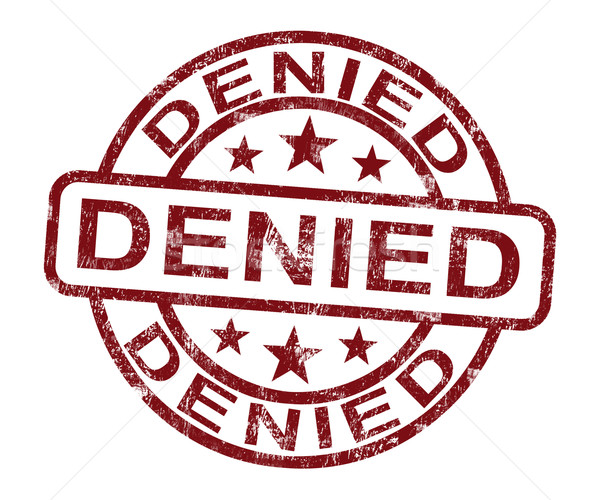 Denied Stamp Showing Rejection Or Refusal Stock photo © stuartmiles