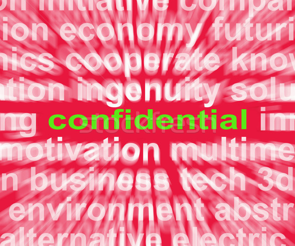 Confidential Word Shows Private Or Secret Document Stock photo © stuartmiles