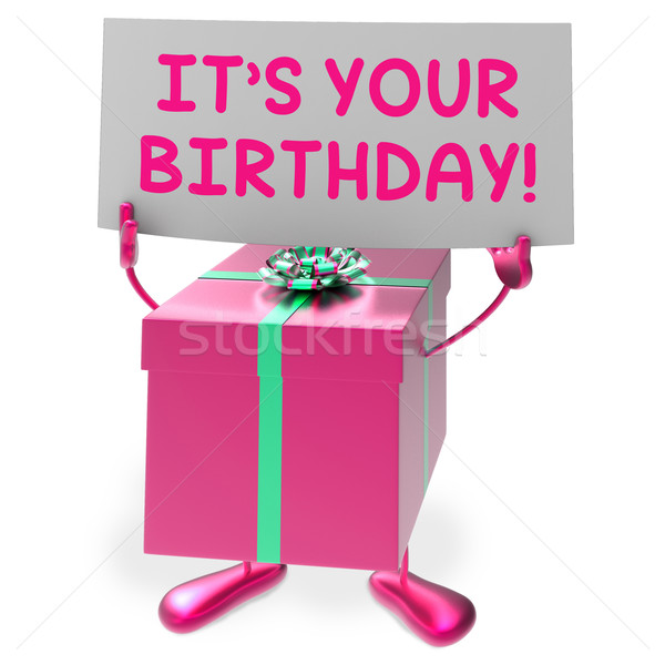 It?s Your Birthday Sign Means Presents and Gifts Stock photo © stuartmiles