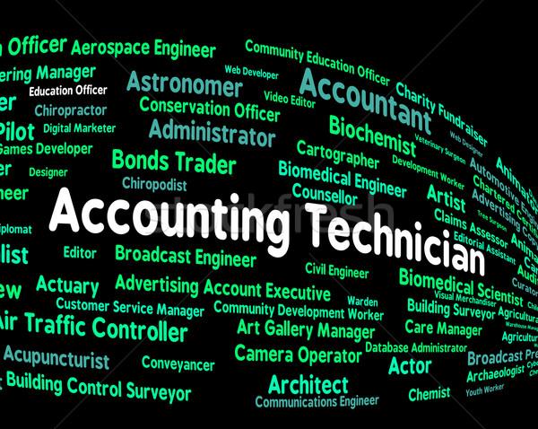 Accounting Technician Indicates Balancing The Books And Accounts Stock photo © stuartmiles