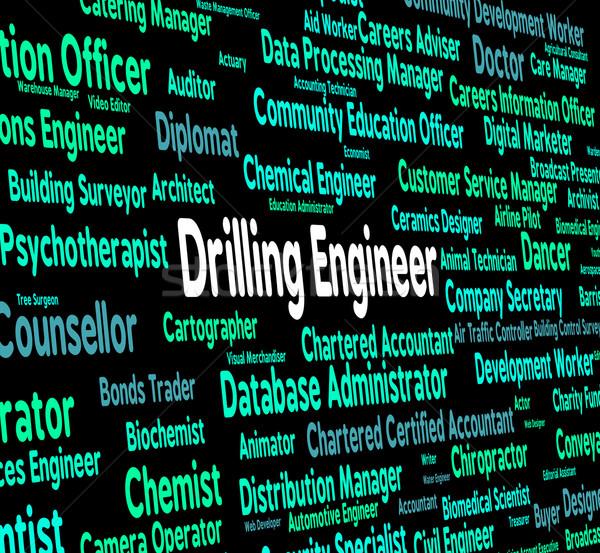 Fúrás mérnök olajkút karrier mutat szó Stock fotó © stuartmiles