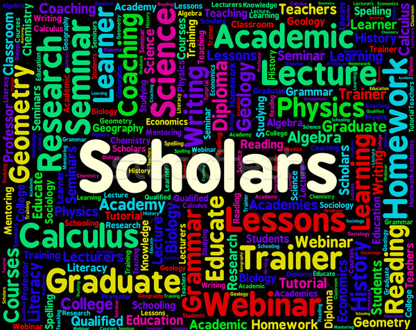 Scholars Word Shows Learned Persons And Academics Stock photo © stuartmiles