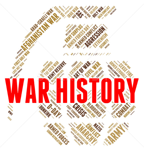 War History Shows The Past And Bloodshed Stock photo © stuartmiles