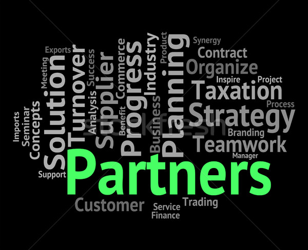 Partners Word Represents Working Together And Group Stock photo © stuartmiles