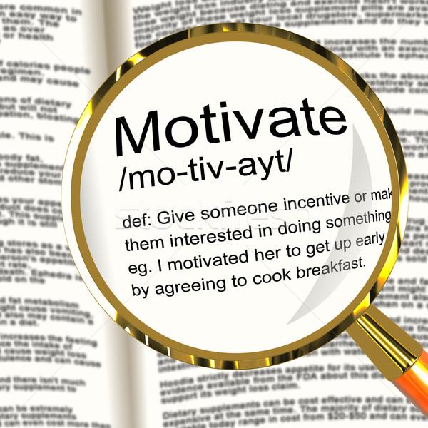 Motivare definizione lente di ingrandimento positivo incoraggiamento Foto d'archivio © stuartmiles