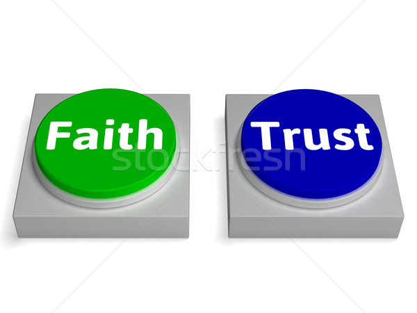 Faith Trust Buttons Shows Trusting Or Believing Stock photo © stuartmiles