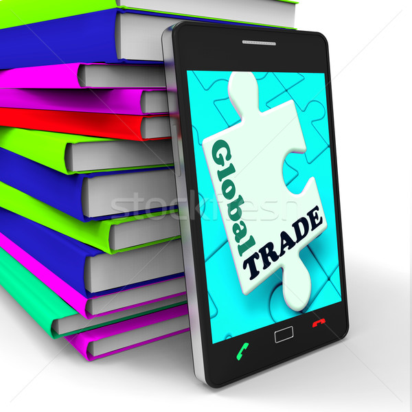 Global Trade Smartphone Means Online Worldwide Commerce Stock photo © stuartmiles