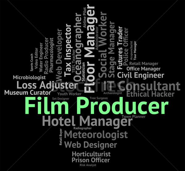 Film Producer Represents Productions Employee And Career Stock photo © stuartmiles