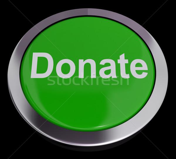 Adományoz gomb zöld mutat jótékonyság adománygyűjtés Stock fotó © stuartmiles