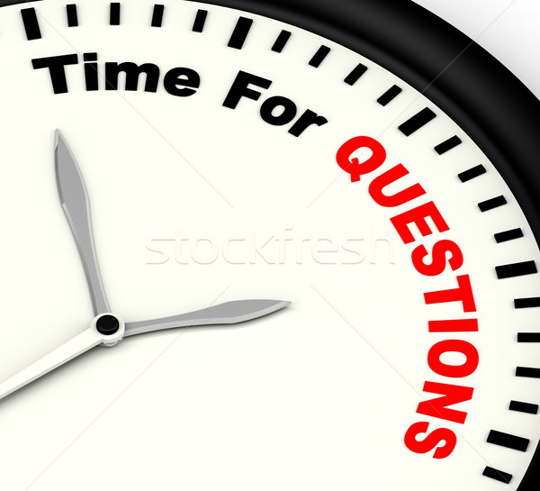 Time For Questions Message Shows Answers Needed Stock photo © stuartmiles