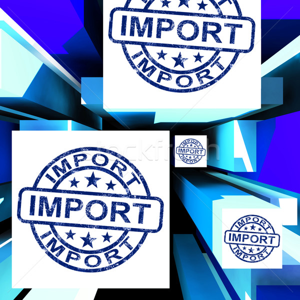 Import On Cubes Showing Importing Products Stock photo © stuartmiles