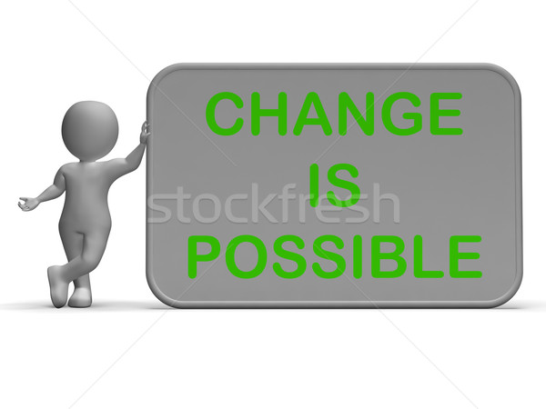 Change Is Possible Sign Means Rethink And Revise Stock photo © stuartmiles