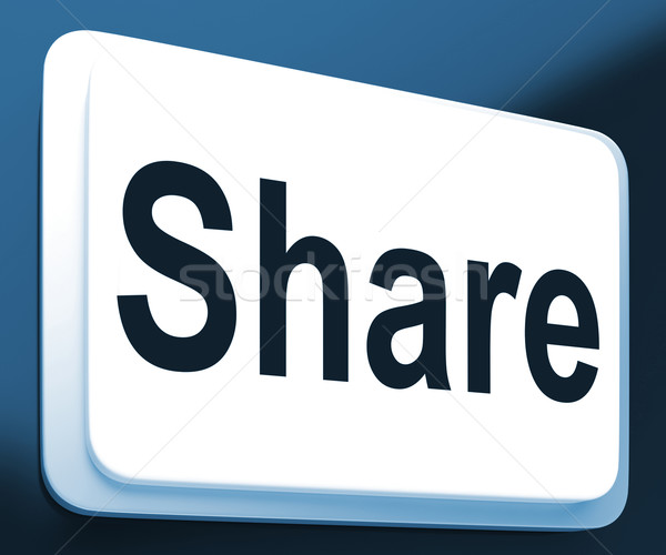 Share Button Shows Sharing Webpage Or Picture Online Stock photo © stuartmiles