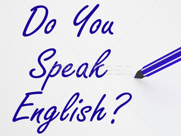 Do You Speak English? On Whiteboard Shows Language Learning And  Stock photo © stuartmiles