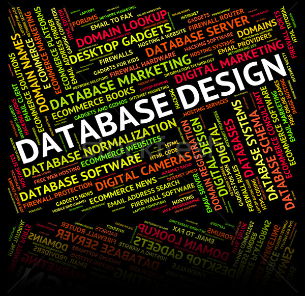 Database Design Represents Computing Computer And Words Stock photo © stuartmiles