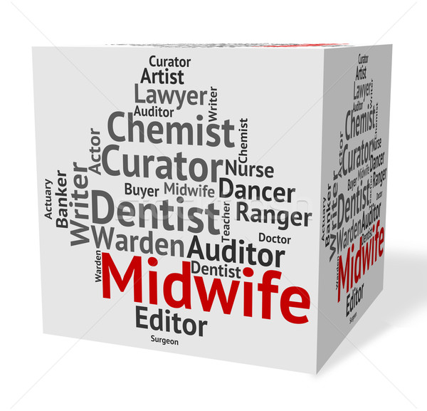 Midwife Job Means Birth Hire And Word Stock photo © stuartmiles