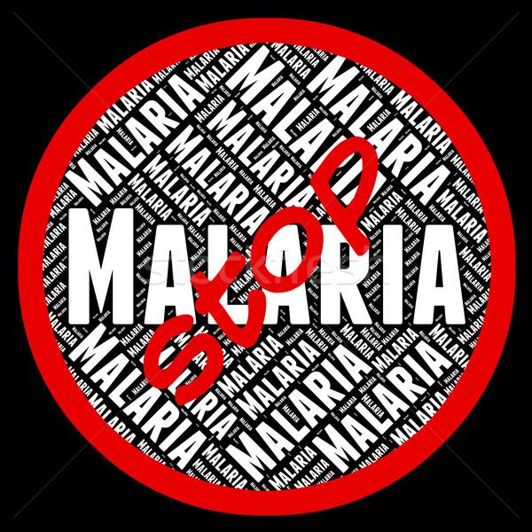 Stop Malaria Represents Stops Prohibit And No Stock photo © stuartmiles