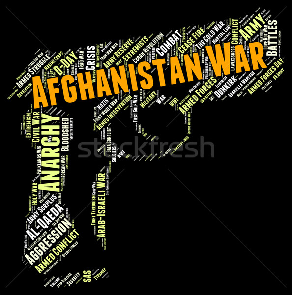 Afghanistan War Means Military Action And Afghanistani Stock photo © stuartmiles