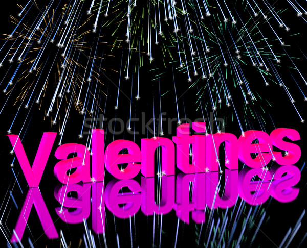 Valentines Word And Fireworks Showing Love Romance And Valentine Stock photo © stuartmiles