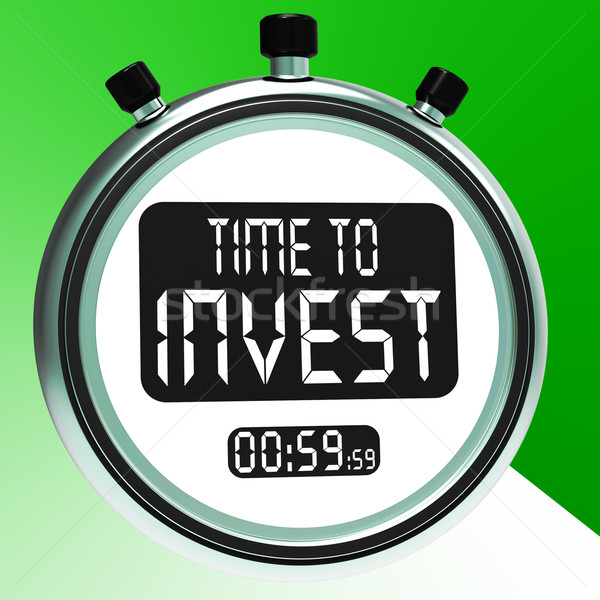 Time To Invest Message Shows Growing Wealth And Savings Stock photo © stuartmiles