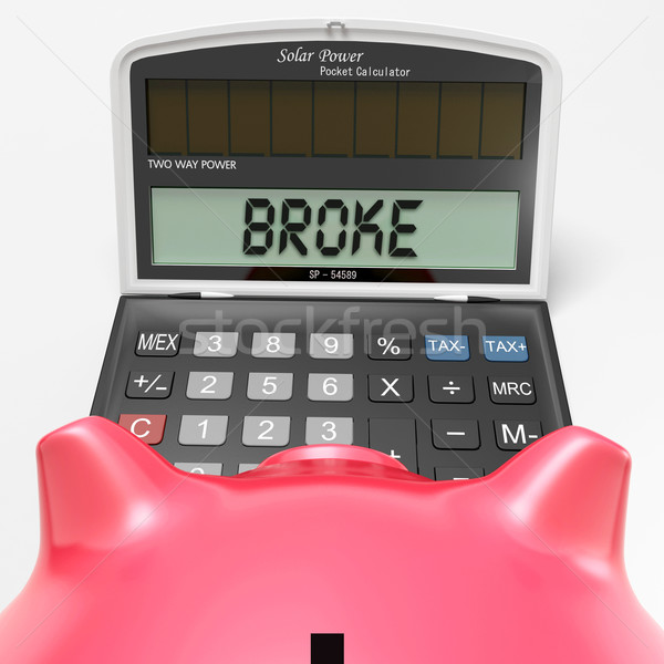 Broke Calculator Shows Credit Trouble And Debt Stock photo © stuartmiles