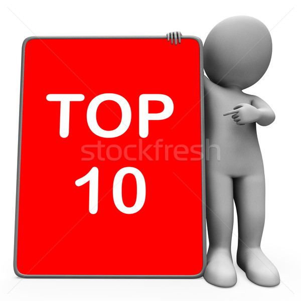 Top Ten Character Tablet Shows Special Top Ranking Stock photo © stuartmiles