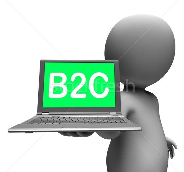 B2c Laptop Character Shows Retail Business To Customer Or Consum Stock photo © stuartmiles