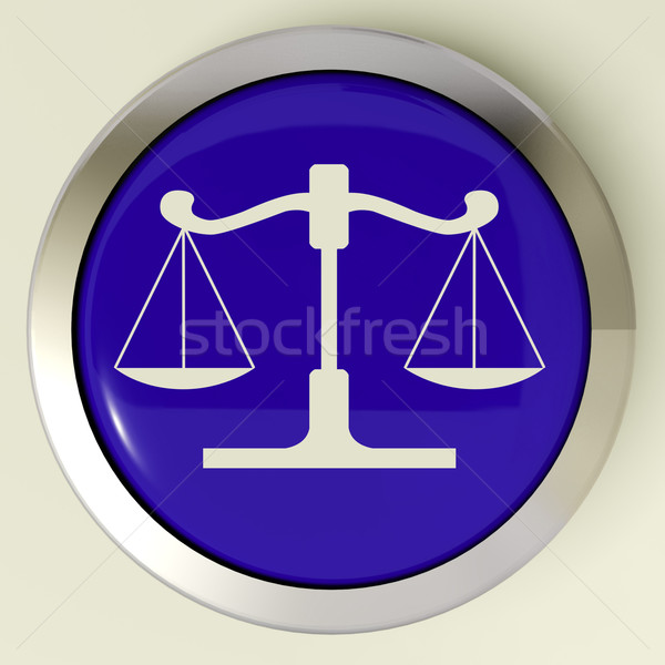 Scales Of Justice Button Means Law Trial Stock photo © stuartmiles