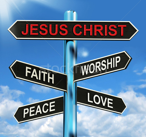 Jesus Christ Signpost Means Faith Worship Peace And Love Stock photo © stuartmiles