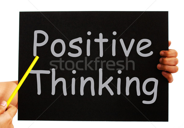 Positive Thinking Blackboard Shows Optimism And Bright Outlook Stock photo © stuartmiles