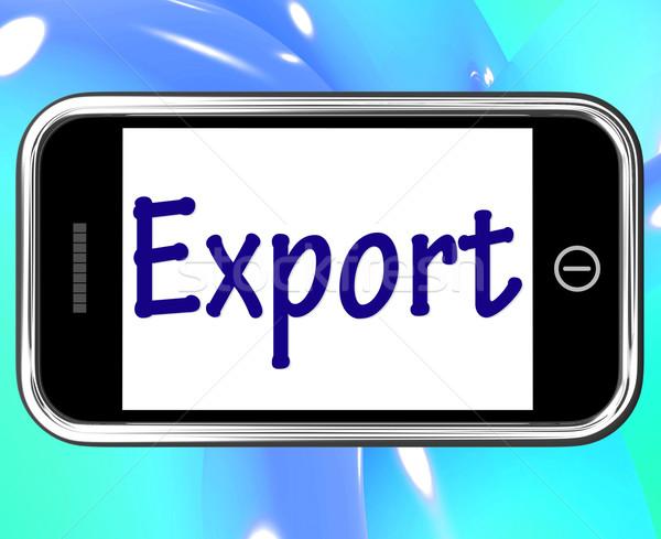 экспорт смартфон интернет Сток-фото © stuartmiles