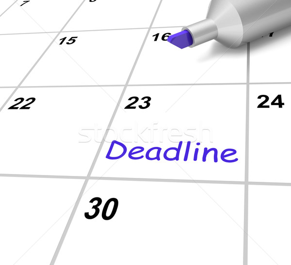 Stock photo: Deadline Calendar Means Target And Due Date