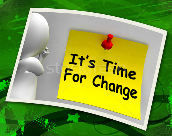 Its Time For Change Photo Means Revise Reset Or Transform Stock photo © stuartmiles