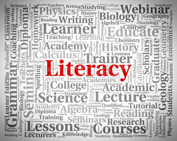 Literacy Word Means Read Proficiency And Ability Stock photo © stuartmiles