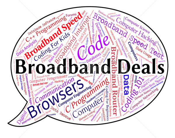 Broadband Deals Indicates World Wide Web And Agreement Stock photo © stuartmiles