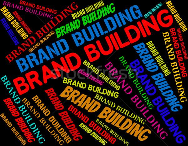 Brand Building Represents Company Identity And Branding Stock photo © stuartmiles