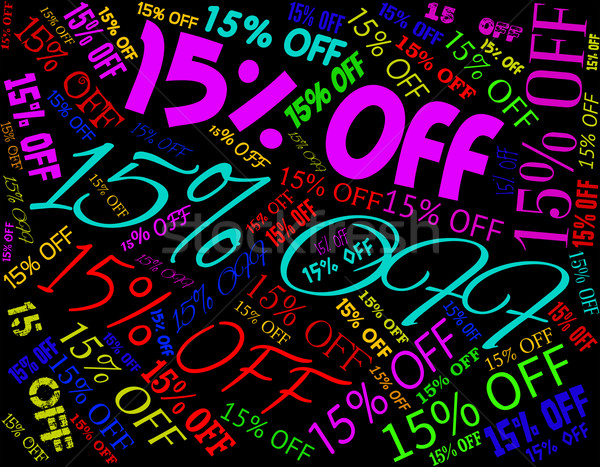 Fifteen Percent Off Represents Closeout Sales And Promo Stock photo © stuartmiles