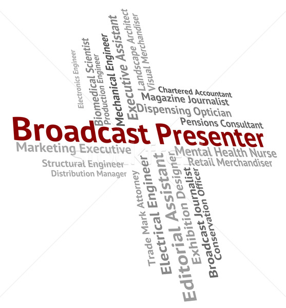 Uitzending anker persoon gastheer betekenis aankondiging Stockfoto © stuartmiles