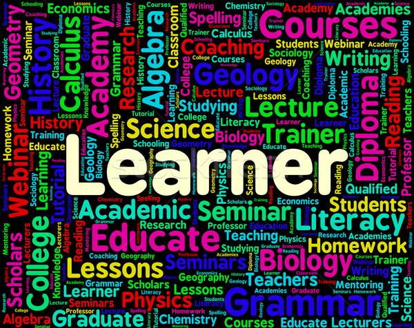 Learner Word Shows Schooling University And College Stock photo © stuartmiles