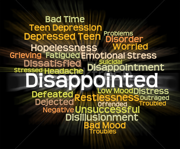 Disappointed Word Represents Let Down And Chagrined Stock photo © stuartmiles